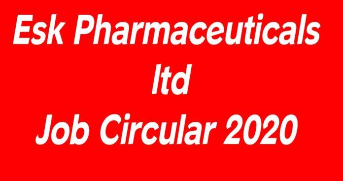 Esk Pharmaceuticals ltd Job Circular 2020