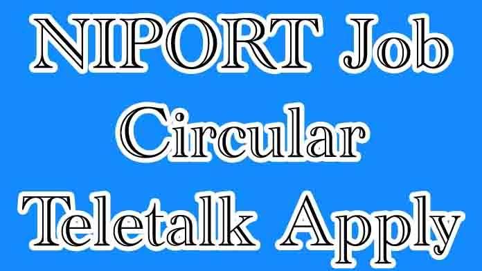 NIPORT Job Circular Teletalk Apply