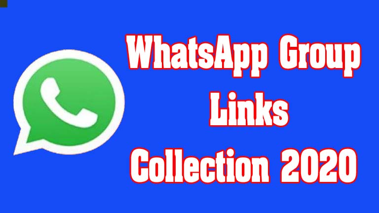 WhatsApp Group Links Collection 2020