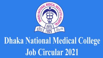 Dhaka National Medical College Job Circular 2021
